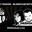 Tommy Edison interviewed on 965 The Buzz about being a Blind Film Critic – 4/18/11 SUBSCRIBE TO THE PODCAST: http://blindfilmcritic.com/feed/podcast Podcast: Download (Duration: 11:00 — 20.1MB) | Embed