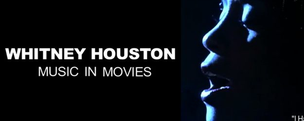 WHITNEY-HOUSTON-MUSIC-IN-MOVIES